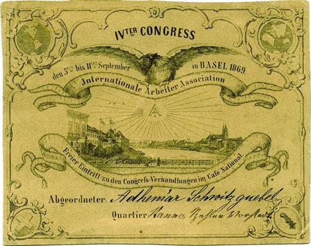 Persönliche Eintrittskarte für den Delegierten der Sektion Sonvilier zum vierten Kongress der Internationalen Arbeiter-Assoziation in Basel vom 5. bis 11. September 1869 (Schweizerisches Sozialarchiv, Zürich).
